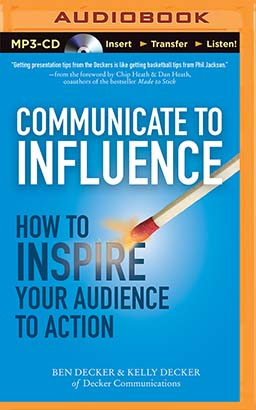 Communicate to Influence