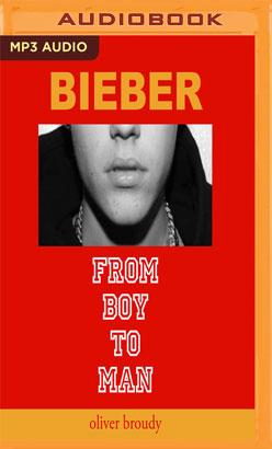 Bieber: From Boy to Man