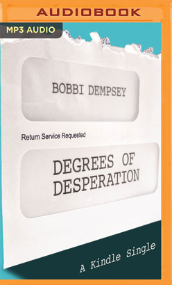 Degrees of Desperation