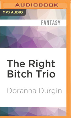 Right Bitch Trio, The