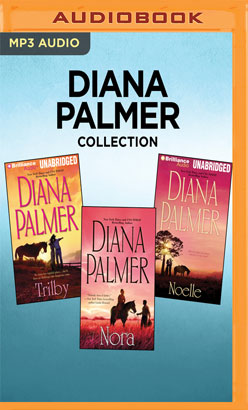 Diana Palmer Collection - Trilby, Nora, Noelle