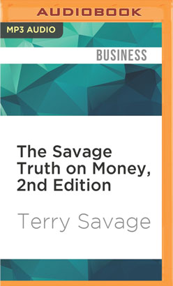 Savage Truth on Money, 2nd Edition, The