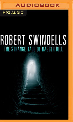 Strange Tale of Ragger Bill, The