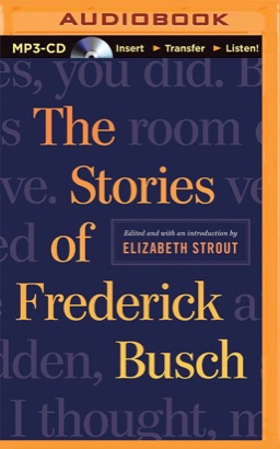 Stories of Frederick Busch, The