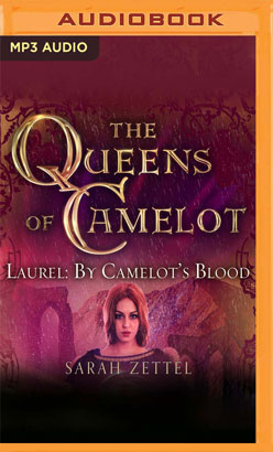 Laurel: By Camelot's Blood