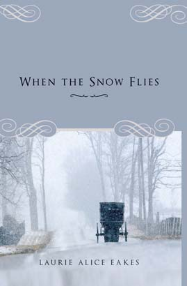 When the Snow Flies