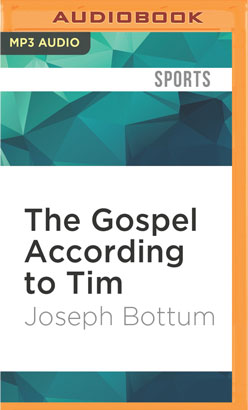 Gospel According to Tim, The