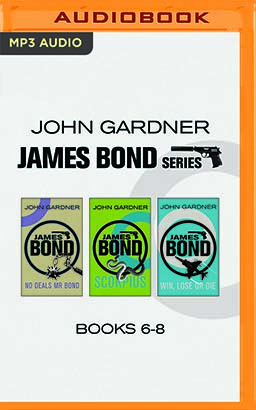John Gardner - James Bond Series: Books 6-8