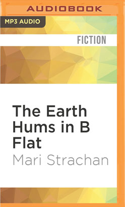 Earth Hums in B Flat, The