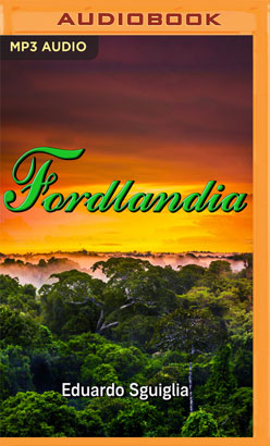 Fordlandia (Spanish Edition)