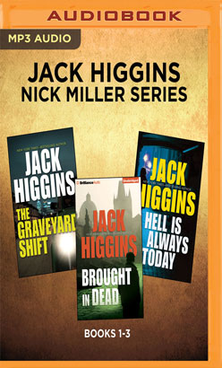 Jack Higgins - Nick Miller Series: Books 1-3