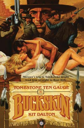 Buckskin Double: Tombstone Ten Gauge/Death Draw
