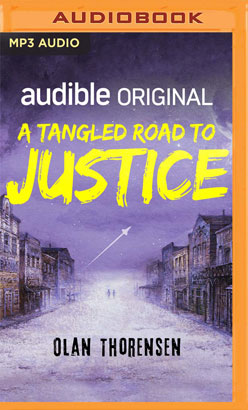 Tangled Road to Justice, A
