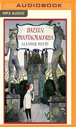 Hazel's Phantasmagoria
