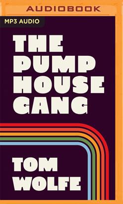 Pump House Gang, The