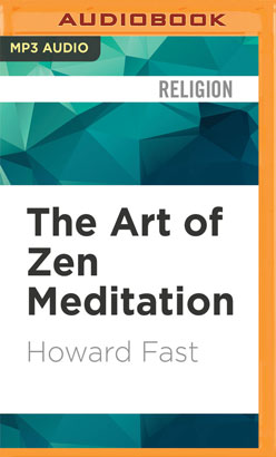 Art of Zen Meditation, The