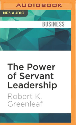 Power of Servant Leadership, The