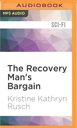 Recovery Man's Bargain, The