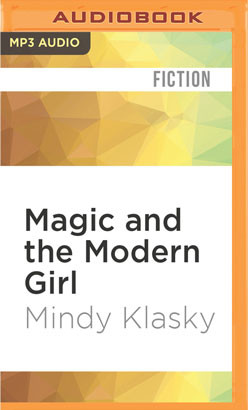 Magic and the Modern Girl