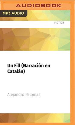 Un Fill (Narración en Catalán)