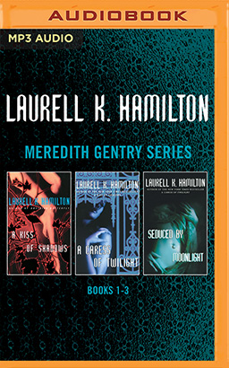 Laurell K. Hamilton - Meredith Gentry Series: Books 1-3