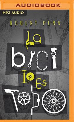La Bici lo es todo (Narración en Castellano)