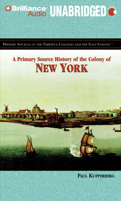 Primary Source History of the Colony of New York, A