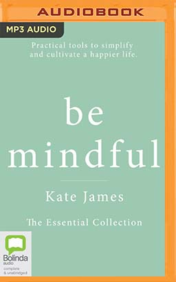 Be Mindful with Kate James