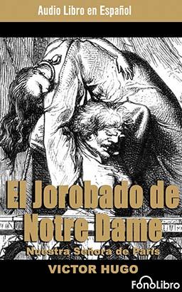 El Jorobado de Notre Dame (The Hunchback of Notre Dame)