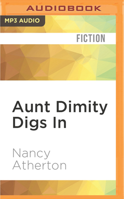 Aunt Dimity Digs In