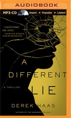 Different Lie, A