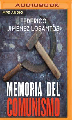 Memoria del comunismo (Narración en Castellano)
