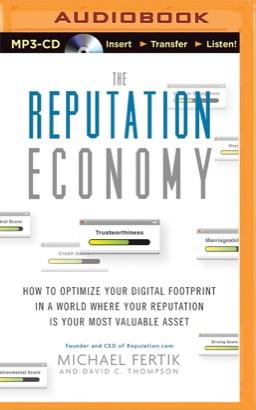 Reputation Economy, The