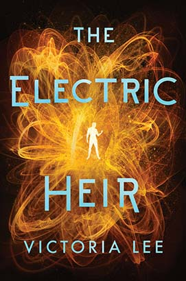 Electric Heir, The