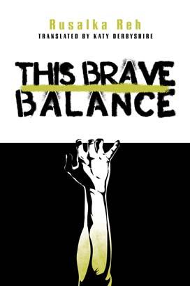 This Brave Balance