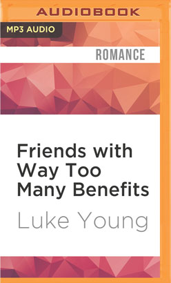Friends with Way Too Many Benefits