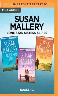 Susan Mallery Lone Star Sisters Series: Books 1-3