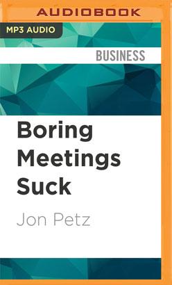 Boring Meetings Suck
