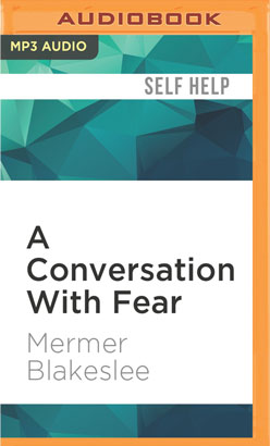 Conversation With Fear, A