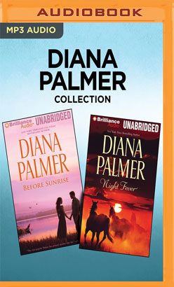 Diana Palmer Collection - Before Sunrise & Night Fever