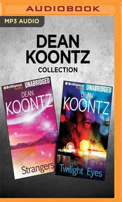 Dean Koontz Collection - Strangers & Twilight Eyes