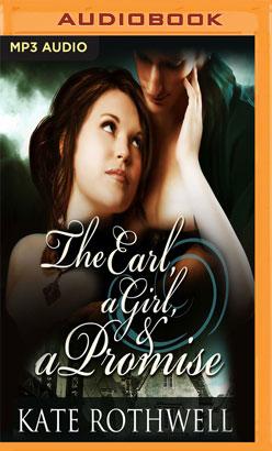 Earl, a Girl, & a Promise, The
