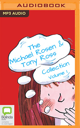 Michael Rosen & Tony Ross Collection, Volume 1, The