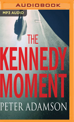 Kennedy Moment, The