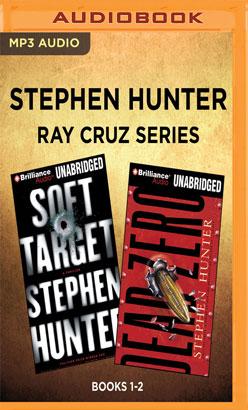 Stephen Hunter - Ray Cruz Series: Books 1-2