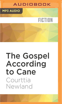 Gospel According to Cane, The