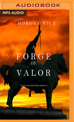 Forge of Valor, A