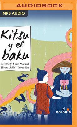 Kitsu y el baku (Spanish Edition)