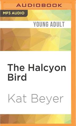 Halcyon Bird, The