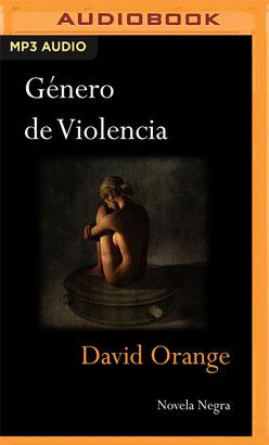 Género de violencia (Narración en Castellano)